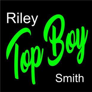 """Riley """"Top Boy"""" Smith"""